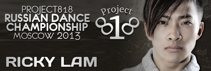 Ricky Lam — Project818 Russian Dance Championship